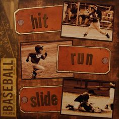 For MMC (8/15) Challenge #1  My favorite part of summer... BASEBALL!!!  UPDATE:  I was having a hard time leaving the tags alone.  I kept looking at this layout and looking at it and just needed to do something to those stupid tags so I took the letters off and stamped a woodgrain pattern on them... now I'm satisfied.