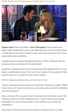 'Once Upon a Time' Romance Rundown: Is True Love's Kiss Coming in the Season 4 Finale?! ------------------------------------------------------- 'Once's Colin O'Donoghue on Captain Swan 'I Love Yous'