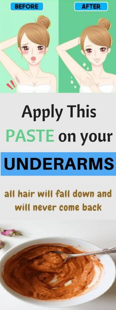 Apply This Paste on Your Underarms. All Hair Will Fall Down and Will Never Come Back