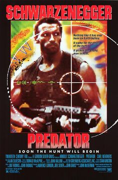 Predator (1987) - A team of commandos on a mission in a Central American jungle find themselves hunted by an extra-terrestrial warrior.