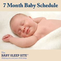 7 Month Old Baby Schedule #baby #sleep #schedules