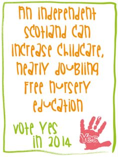 Childcare Policy in an independent Scotland: Independence for women and working families | Yes Scotland
