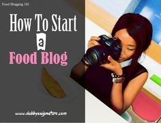 How to start a blog - Food blogging 101