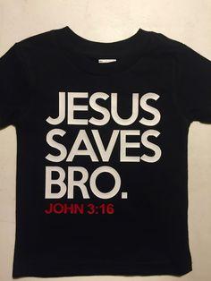 Jesus Saves Bro Toddler Tee