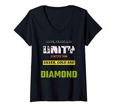 Womens Love, Peace & Unity is Better than Silver, Gold & Diamond V-Neck T-Shirt MUGAMBO