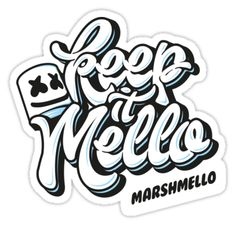 Marshmello – keep it Mello • Also buy this artwork on stickers, apparel, phone cases, and more.