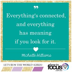 Everything is connected and everything has meaning if you look for it #inspiring #quotes