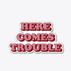 Here Comes Trouble Products from fictiophilia Trouble Quotes, Here Comes, Devil, Silver, Products, Problem Quotes, Demons, Gadget, Money