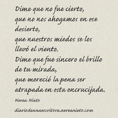 Dime que no fue cierto... #poema #poesía #frase #cita #amor #desamor