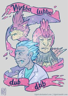 Wubba Lubba Dub Dub by iisjah.deviantart.com on @DeviantArt Season 2 of Rick and Morty just ended. And well.. I needed to place my feels somewhere. So have three friends together - Rick Sanchez, Bird person and Squanchy. In pastel - because space pastel friends is a good thing. Everything is fine. Just fine. Wubba lubba dub dub.  Teepublic https://www.teepublic.com/t-shirt/302307-wubba-lubba-dub-dub Society6 https://society6.com/product/wubba-lubba-dub-dub-iww_print#1=45