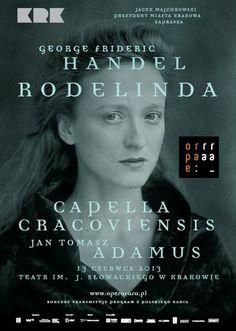 """Zapraszamy, 13 czerwca br. do Krakowa, na wyjątkowe wydarzenie: """"Rodelindę"""" Handla. Spektakl będzie też transmitowany na antenie radiowej Dwójki. Marka kosmetyków naturalnych PAT jest partnerem tego wydarzenia!"""