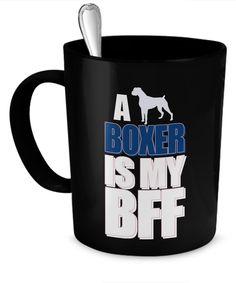 A Boxer is my BFF - Dog Lover Mug  #gift#dog #Boxer #BoxerDog $17.95
