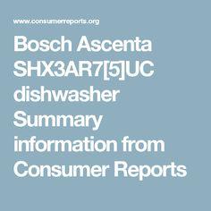 Bosch Ascenta Shx3ar7 5 Uc Dishwasher Summary Information From