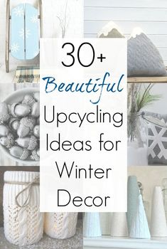 "Decorating your home after the holidays but before Spring can be a challenge, so Sadie Seasongoods put together an AMAZING collection of upcycling ideas for DIY winter decor and winter wonderland decorations! Cozy and cool, soft and natural, these repurposing craft projects will bring plenty of ""hygge"" all winter long. Get all the winter home decor inspiration you need at www.sadieseasongoods.com . #winter #winterdecor #winterwonderland #upcycling #hygge #winterhomedecor"