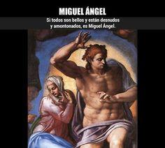 ¿Cómo reconocer a… Miguel Ángel