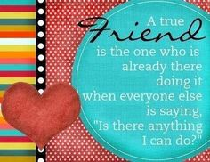 THis is so true. God gave me the best friend in the world: AMY!! She is the person that I could tell her anything. Thanks for being there. You are a true friend.