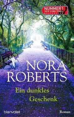Lesendes Katzenpersonal: [Rezension] Nora Roberts - Ein dunkles Geschenk