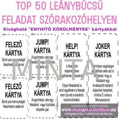 TOP 50 Leánybúcsú feladat szórakozóhelyen - KÁMA LEÁNYBÚCSÚ ÉS AJÁNDÉK WEBÁRUHÁZ Wedding Gifts For Bridesmaids, Big Day, Bridal Shower, Joker, Funny, Party Ideas, Tattoos, Creative, Wedding Presents For Bridesmaids