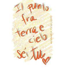 Il punto fra terra e cielo sei tu!  #TipeTappe_SugherGirls #quotes #motivational #lifestyle #me #italianquotes #digitallettering #onlyfinger#donnediinstagram #donne