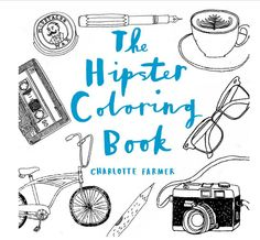 Everyone knows what a hipster is—or do we? Here's a proper introduction, with arty fun for hipsters and their friends and frenemies. Enter their world, from the coffee shop to the indie-film screening