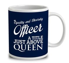 Equality And Diversity Officer A Title Just Above Queen