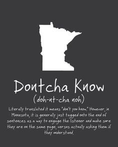 Uff-Da MN State Phrase Poster: Minnesota Norwegian sayings, Wall Art, Silhoette… As You Like, Just For You, My Love, Minnesota Home, Minnesota Funny, Minnesota Wild, Minnesota Vikings, Wisconsin, Michigan