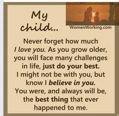 Trendy birthday quotes for son mothers love children My Children Quotes, Quotes For Kids, Great Quotes, Quotes To Live By, Inspirational Quotes, Child Quotes, Quotes To My Son, Nephew Quotes, Girl Quotes