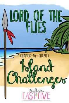Lord of the Flies Island Challenge, Challenges, Games, Activities, STEM for each chapter of the book!