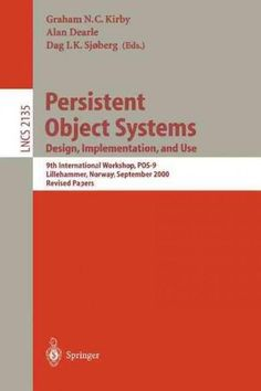 Persistent Object Systems: Design, Implementation, and Use : 9th International Workshop, Pos-9, Lillehammer, Norw...