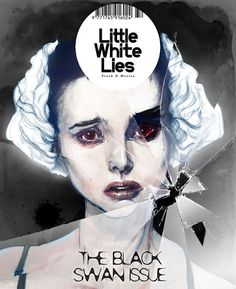 A cover for the Little White Lies movie magazine, showing Natalie Portman in her Oscar-winning role in the Black Swan. Ballet, Black Swan Movie, Natalie Portman Black Swan, Character Art, Character Design, Wolf Face, Fear Of Flying, Movie Magazine, White Swan