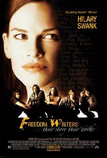 """""""Freedom Writers"""" 2007 ~ Nice concise review from Michael Wilmington of the Chicago Tribune: Hilary Swank gives a powerhouse performance as a maverick high school teacher in Freedom Writers, an often gripping and sometimes even inspiring film drama taken from the real-life story of Erin Gruwell."""