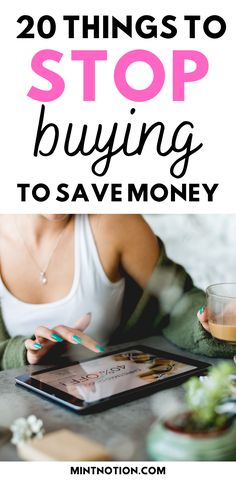 How to stop buying things. Here's a list of 20 things I quit buying to save money. Tips to help you stop buying too much stuff or things you don't need. Life On A Budget, Debt Free Living, Paying Off Student Loans, Create A Budget, I Quit, Saving For Retirement, Frugal Living Tips, Money From Home, Starting A Business
