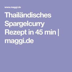 Thailändisches Spargelcurry Rezept in 45 min | maggi.de