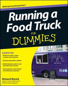 Running a Food Truck For Dummies!