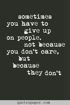 Are you looking for real truth quotes?Browse around this site for cool real truth quotes ideas. These funny quotes will make you enjoy. True Quotes, Great Quotes, Words Quotes, Quotes To Live By, Don't Care Quotes, You Dont Care Quotes, Quotes On Giving Up, Not Caring Quotes, Using People Quotes