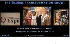 Press Release: The Global #TransformationSHOW! Global #TRANSFORMER Connie Avila-Von Leitner Interviews #FEMME Panel At The #ConsciousLifeEXPO In Los Angeles, CA  PRESS Or BOOKINGS Contact:   globaltransformPR@gmail.com (Michael) PR Manager Representing Public Figure, Connie Avila-Von Leitner.  The Global #TransformationSHOW LINK: http://connieimage.synthasite.com/global-transformation-show.php