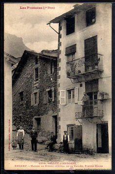 Andorra. Encamp. - 1020 - Maison du Syndic Général -  Labouche