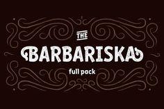 Barbariska — full pack by Russian Fonts on @creativemarket