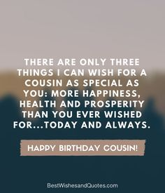 Say Happy Birthday Cousin In A Way That They Will Never Forget By Choosing One Of