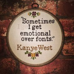Kanye West quote cross stitch by hoopsandcrosses on Etsy
