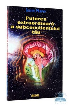 Puterea extraordinara a subconstientului tau - Joseph Murphy Joseph Murphy, Color Psychology, Blog Images, Good Books, Amazing Books, Motivation Inspiration, Science, Reading, Documentary