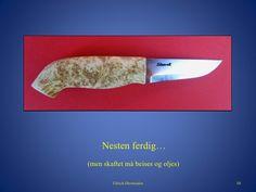 Lyst til å lage egen kniv Beige