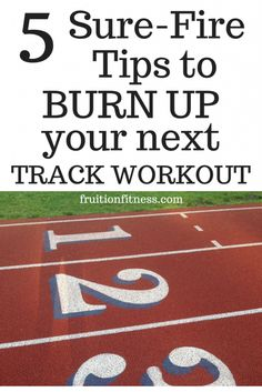 5 Tips for a Track Workout