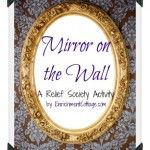 mirror-on-the-wall Relief Society Ideas