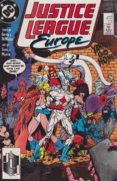Justice League Europe #3 (1989) Bart Sears Cover & Pencils, J.M. DeMatteis & Keith Giffen Story Comic Book Publishers, Dc Comic Books, Comic Book Covers, Time Warner, Days Like This, American Comics, Power Girl, The Flash, Justice League