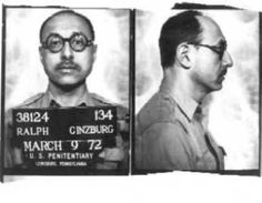 Ralph Ginzburg was sentenced to prison for distributing obscene literature through the mails, in violation of federal anti-obscenity laws.