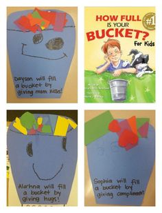 How Full Is Your Bucket? Teaching kids how to be bucket-fillers: positive, caring and empathetic.
