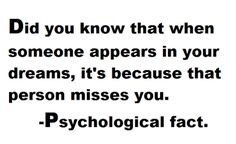 When someone appears in your dream, that person misses you