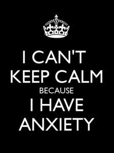 I Can't Keep Calm Because I Have Anxiety. Say What? | I can't keep calm because I have anxiety, reads a poster. That's untrue. Even with anxiety, you can keep calm. Here's how.