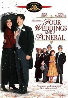Four Weddings and a Funeral - Hugh Grant, Andie MacDowell, Kristin Scott Thomas, Simon Callow Beau Film, See Movie, Movie Tv, Buddy Movie, Movie Club, Great Films, Good Movies, Film Mythique, Vintage Posters